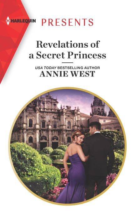 cover image_Revelations of a Secret Princess by Annie West (Presents)