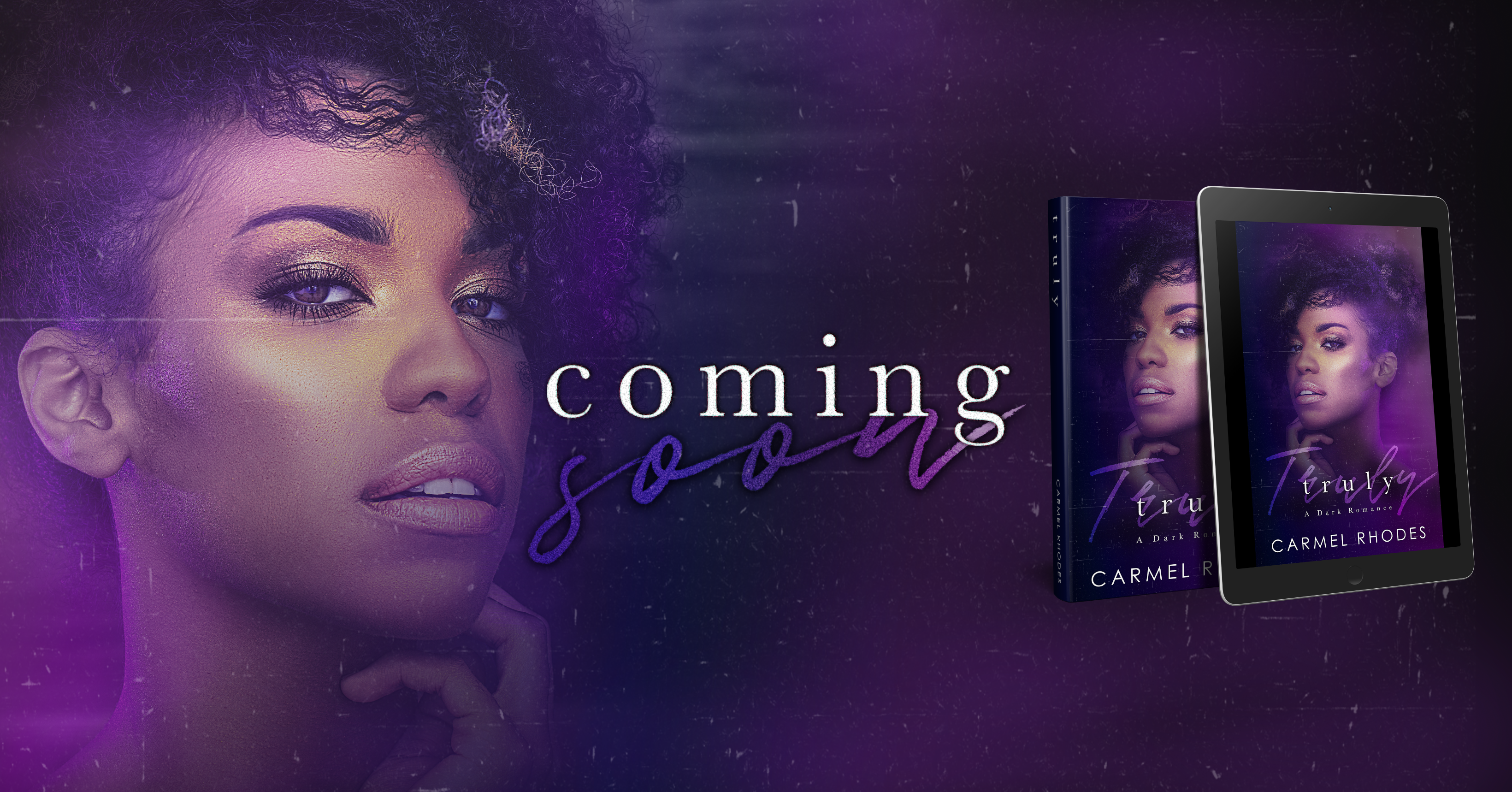 CARMEL RHODES Truly Group Banner Coming Soon